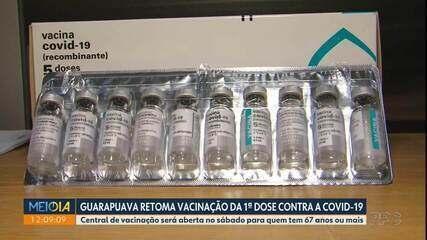 Guarapuava vai retomar aplicação da primeira dose