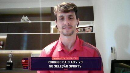 Rodrigo Caio participa do Seleção SporTV e fala da vitória na Supercopa e seu momento no Flamengo
