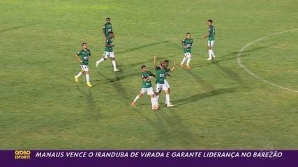 Manaus vence o Iranduba de virada e garante liderança do Barezão