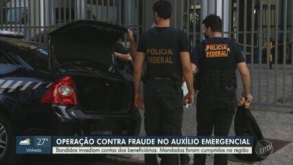 Operação contra desvio de auxílios emergenciais cumpre mandados na região de Campinas