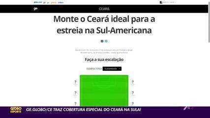 Thaís Jorge traz detalhes da cobertura do ge.globo/ce para estreia do Ceará na Sula