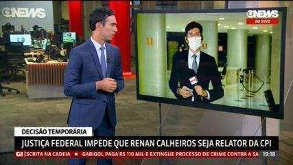 Liminar da Justiça Federal impede que Renan Calheiros seja relator da CPI da Covid