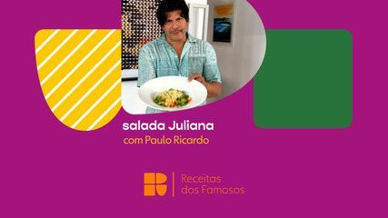 Paulo Ricardo ensina a fazer salada Juliana