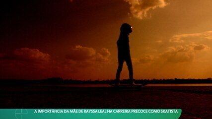 Sob o olhar atento da mãe, Rayssa Leal despontou no skate e virou promessa do Brasil