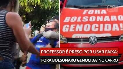 VÍDEO: Professor é preso em GO por usar faixa: 'Fora Bolsonaro Genocida' no carro