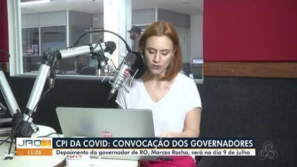 Governador Marcos Rocha irá depor na CPI da Covid no dia 9 de Julho