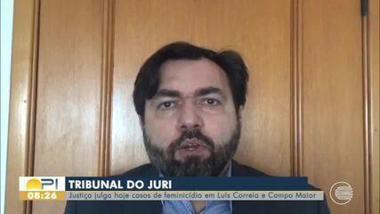 Dois casos de feminício vão a Tribunal do Júri nesta quarta-feira (9) no Piauí