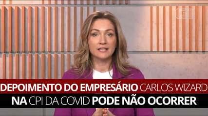 Depoimento do empresário Carlos Wizard na CPI da Covid pode não ocorrer