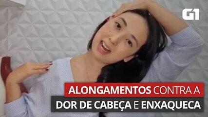 VÍDEO: Alongamentos podem auxiliar no alívio de dor de cabeça e enxaqueca