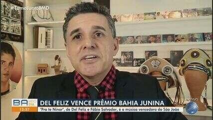 Cantor Del Feliz vence prêmio de música do Bahia Junina; confira