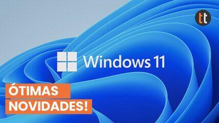 Windows 11: veja cinco destaques do novo sistema da Microsoft