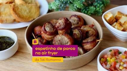 Tati Romano prepara receita prática de espetinho de porco na air fryer