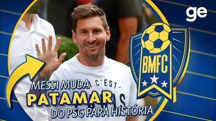 BMFC especial: Messi muda patamar do PSG para história