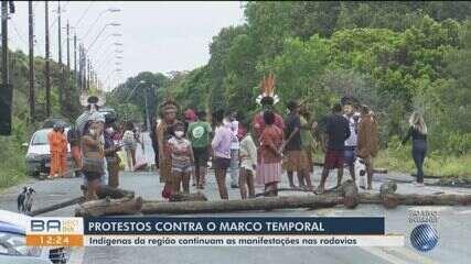 Grupos indígenas seguem com protestos contra o Marco Temporal nas rodovias da Bahia