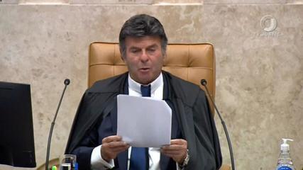 Fux: 'Supremo Tribunal Federal jamais aceitará ameaças a sua independência, nem intimidações'