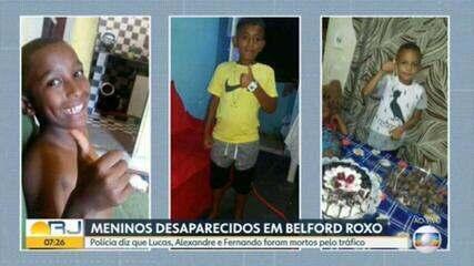 Meninos desaparecidos em Belford Roxo foram mortos por traficantes