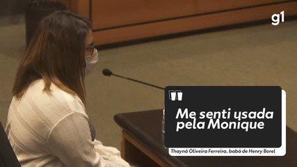 'Me senti usada pela Monique', diz babá do menino Henry Borel durante audiência