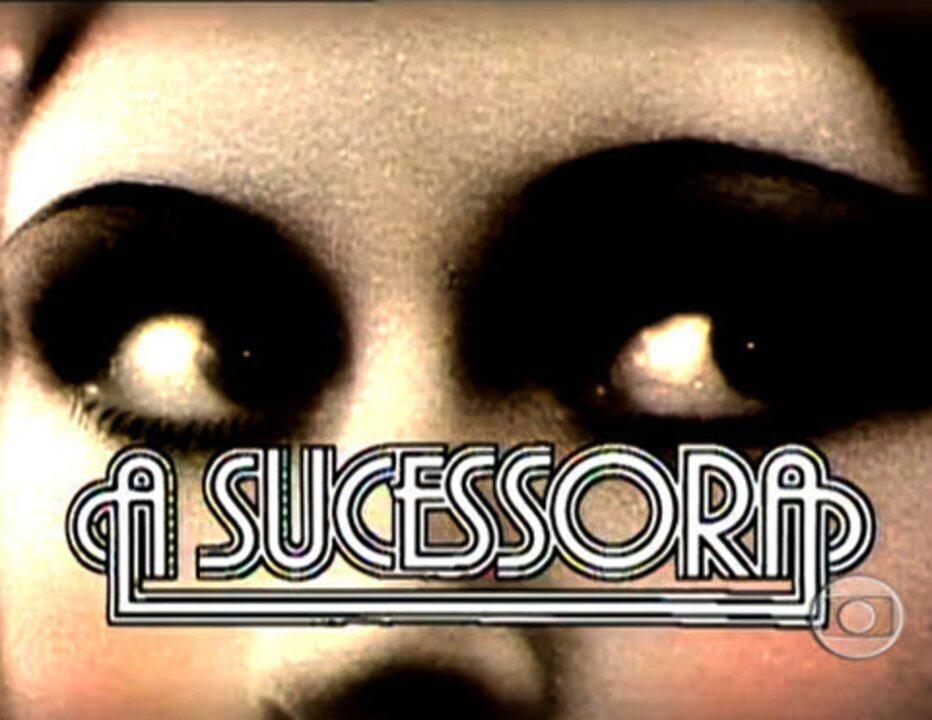 A Sucessora (1978): Abertura