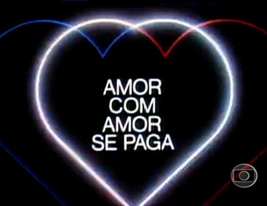 Amor com Amor se Paga (1984): Abertura