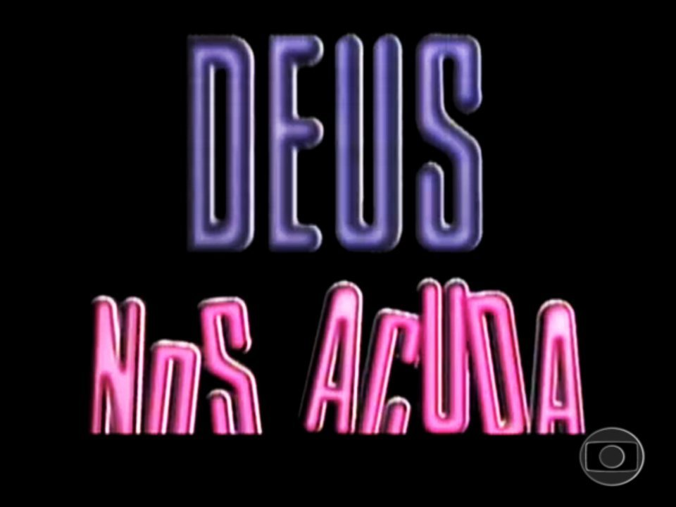 Deus nos Acuda (1992): Abertura
