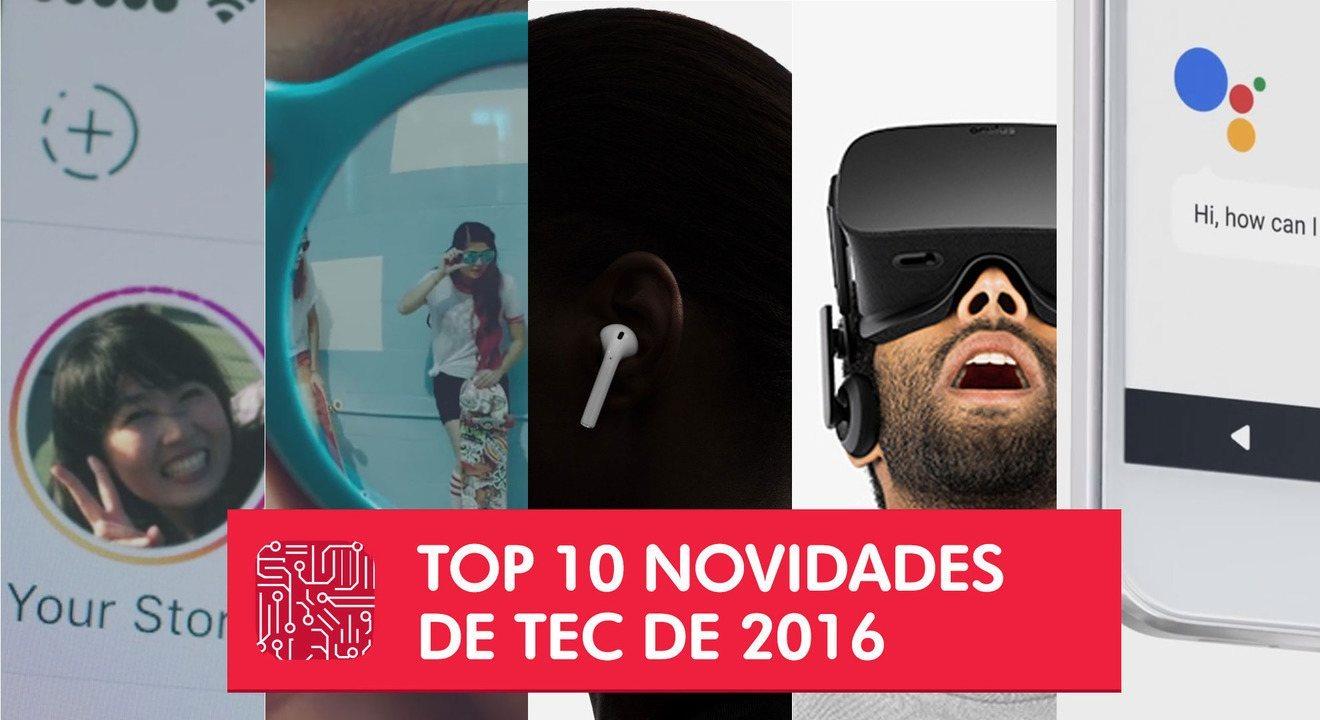 42bb656c2 Top 10 da tecnologia de 2016 tem realidade virtual, celular ...