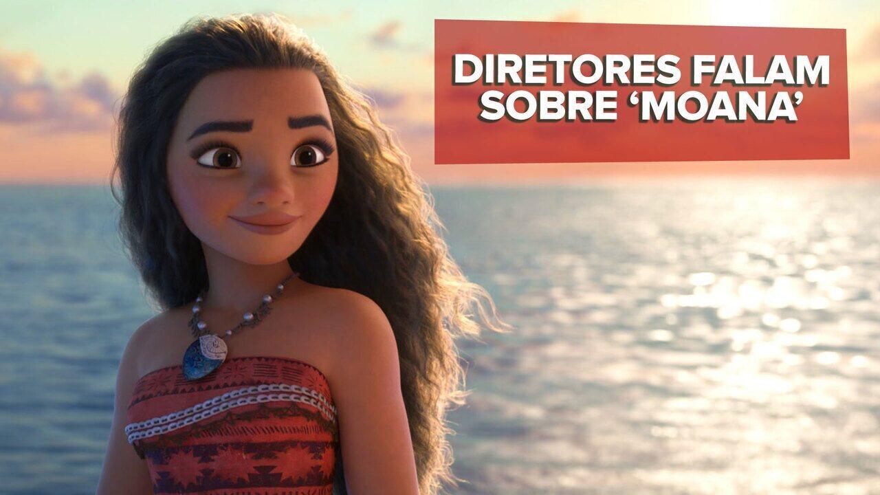 Diretores falam sobre Moana, nova princesa da Disney