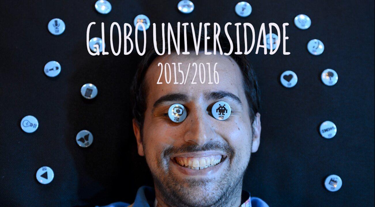 Veja o que o Globo Universidade fez entre 2015 e 2016