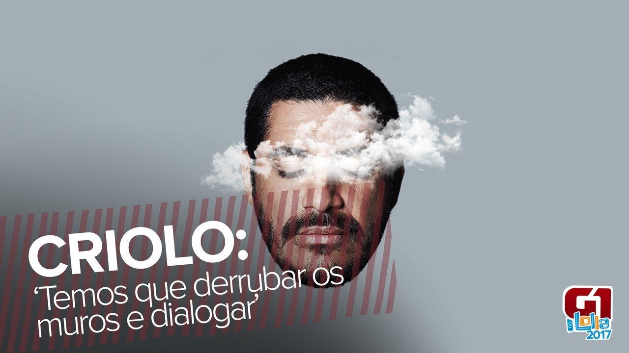Criolo quer derrubar muros no Lollapalooza