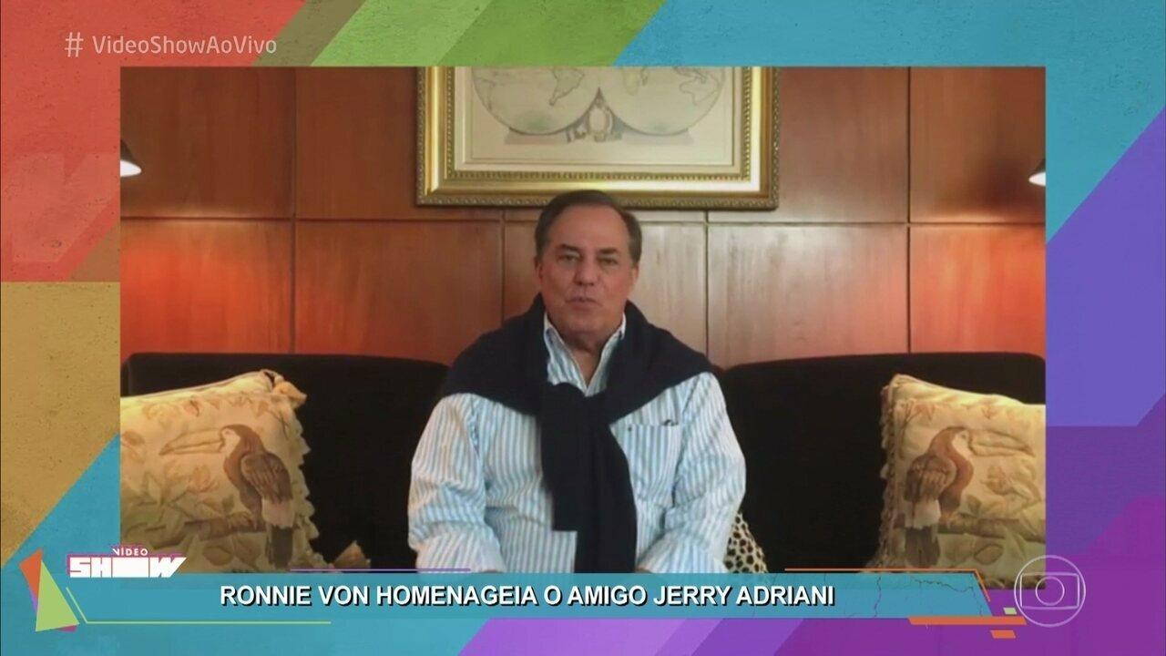 Ronnie Von manda ao Vídeo Show recado de despedida ao amigo Jerry Adriani