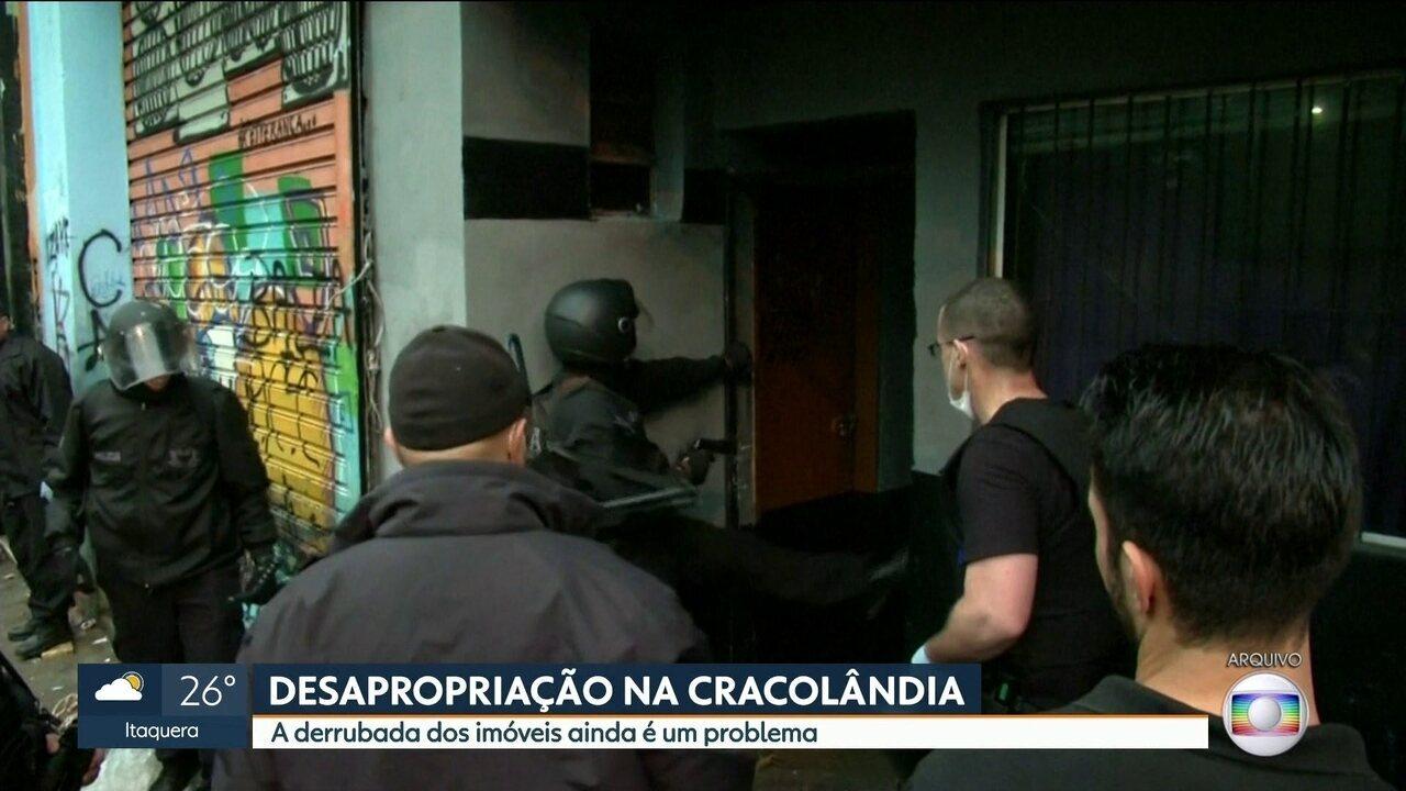 Desapropriação na Cracolândia e derrubada dos imóveis ainda é um problema