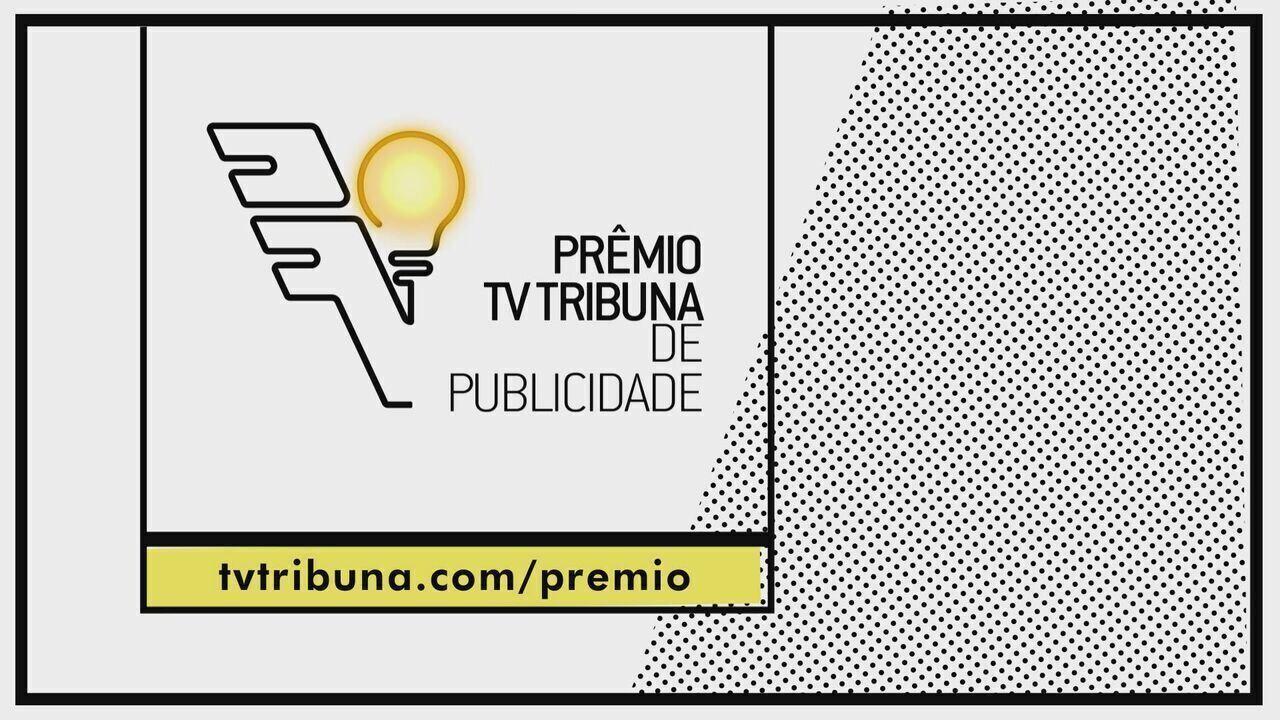 Prêmio TV Tribuna de Publicidade - 2017 - Inscrição