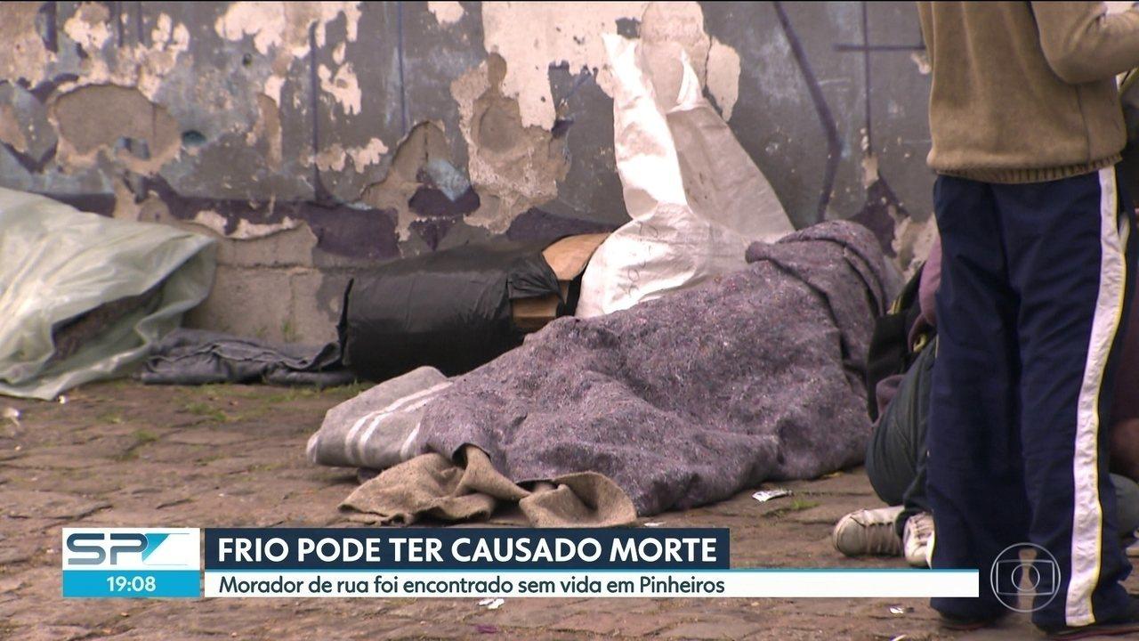 Frio pode ter causado morte de morador de rua em Pinheiros
