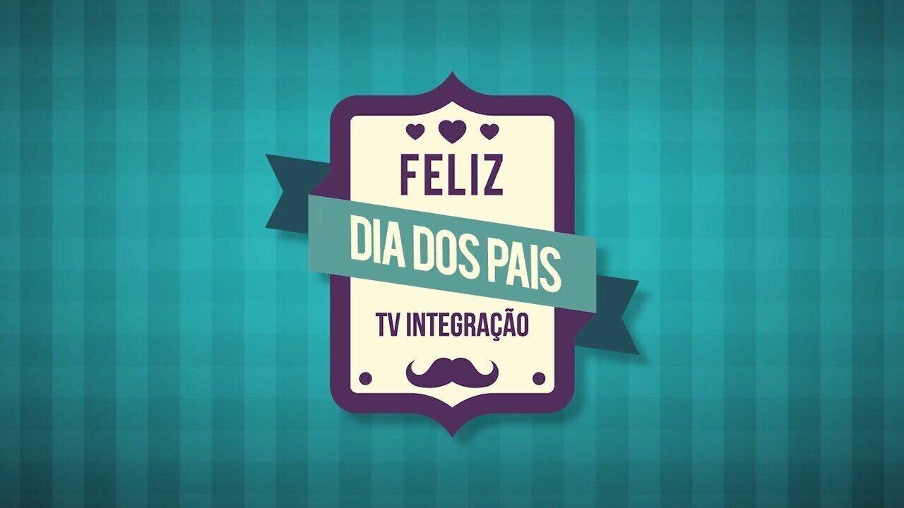 TV Integração lança campanha do Dia dos Pais