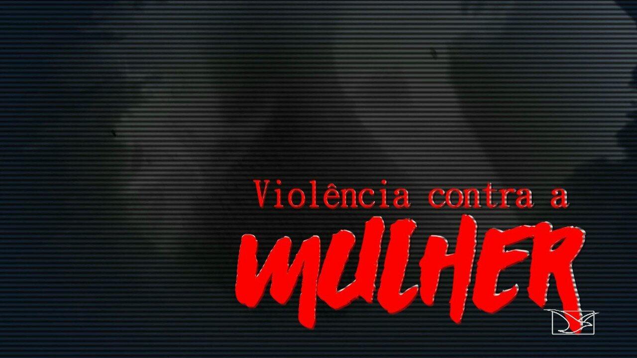 Série Violência Contra Mulher: números aumentaram no Maranhão nos últimos dez anos