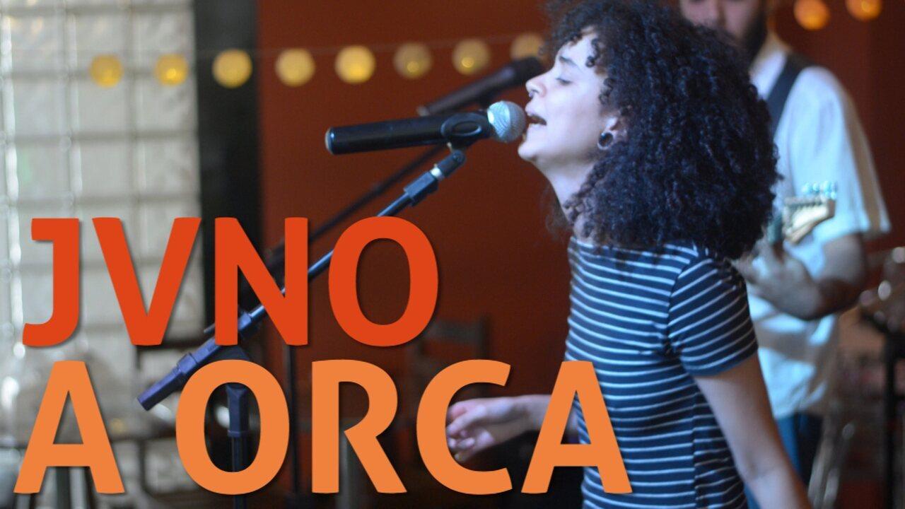 JVNO - A Orca (no Som Nascente)