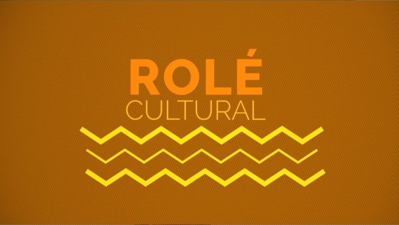 Confira as dicas do 'Rolé Cultural'