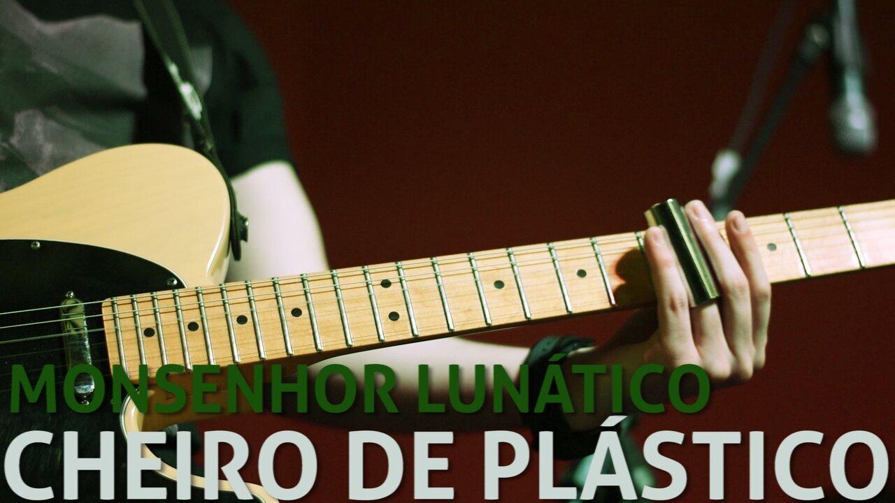 Monsenhor Lunático - Cheiro de Plástico (no Som Nascente)