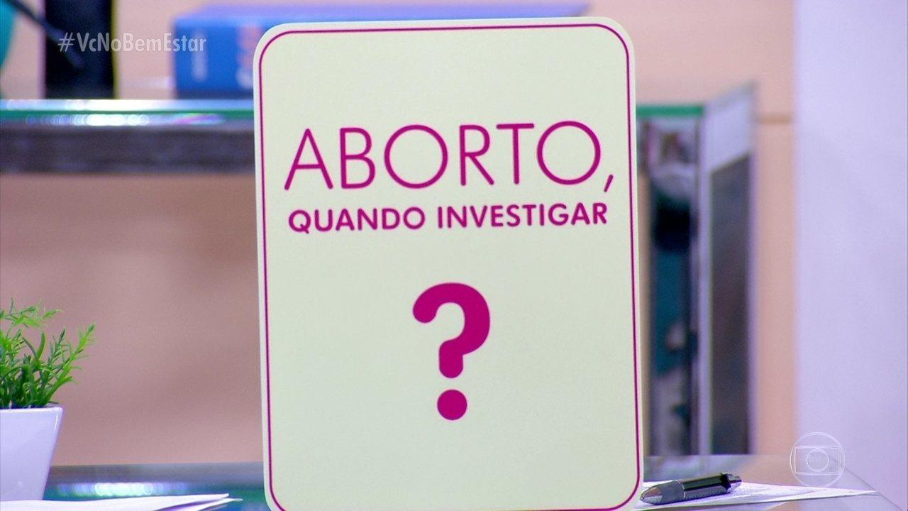 Aborto espontâneo: quando investigar?