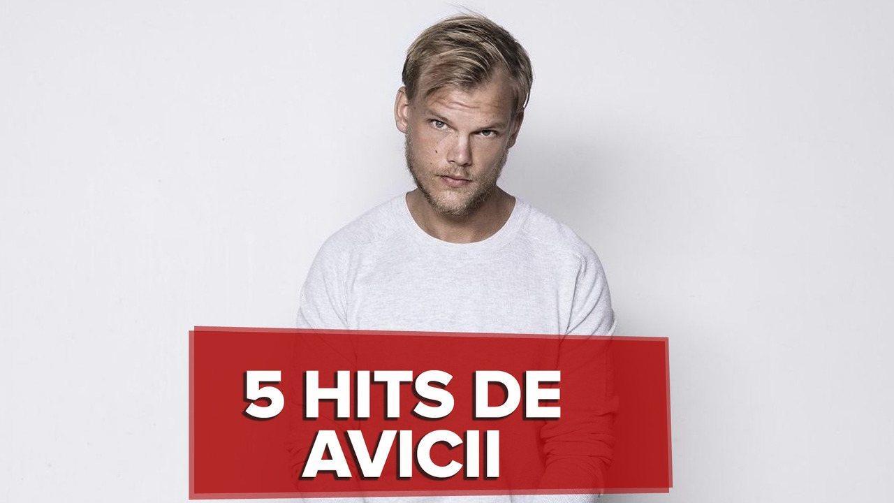 5 hits de Avicii