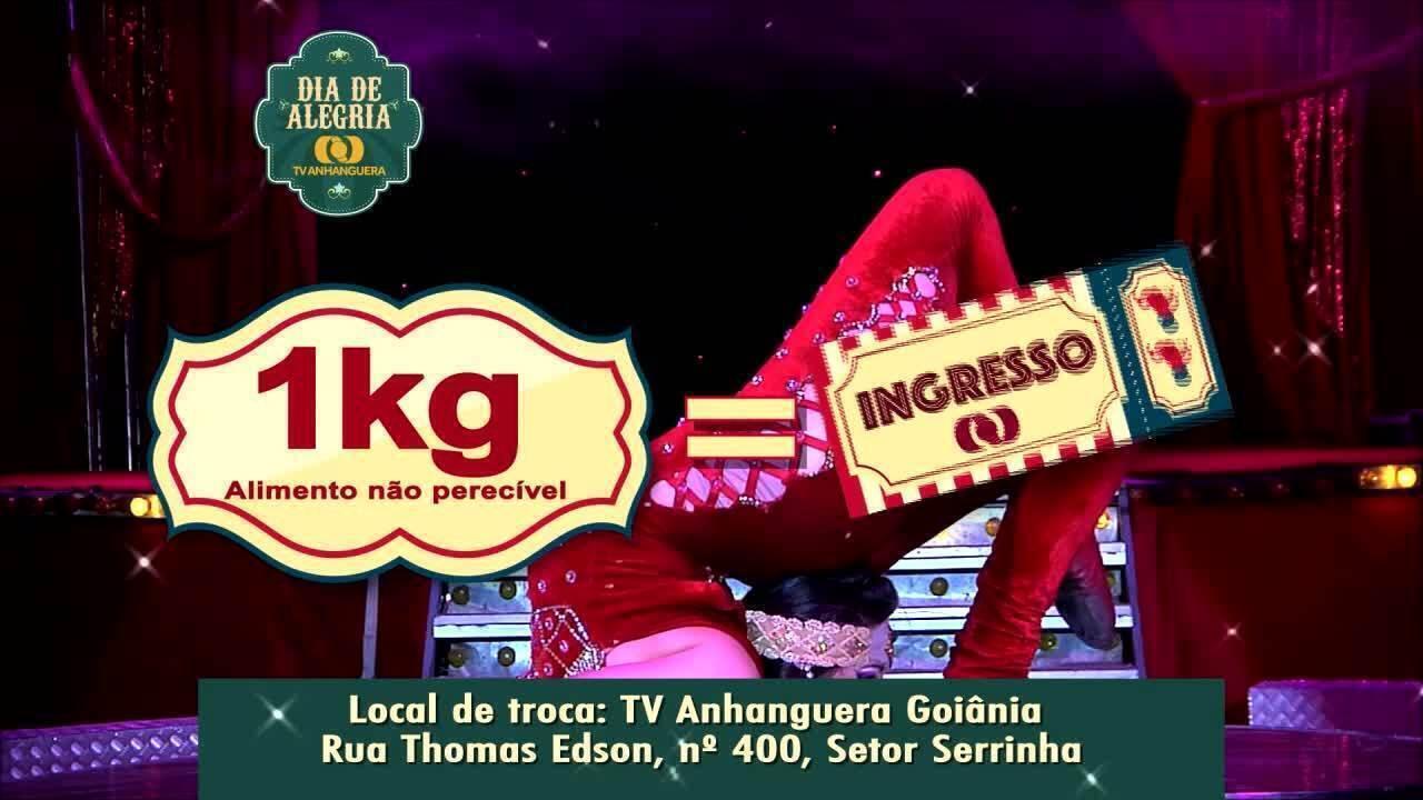 'Dia de Alegria' com a TV Anhanguera e o Circo Maximus