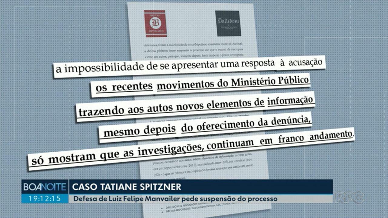Defesa de Luiz Felipe Manvailer pede suspensão do processo da morte de Tatiane Spitzner