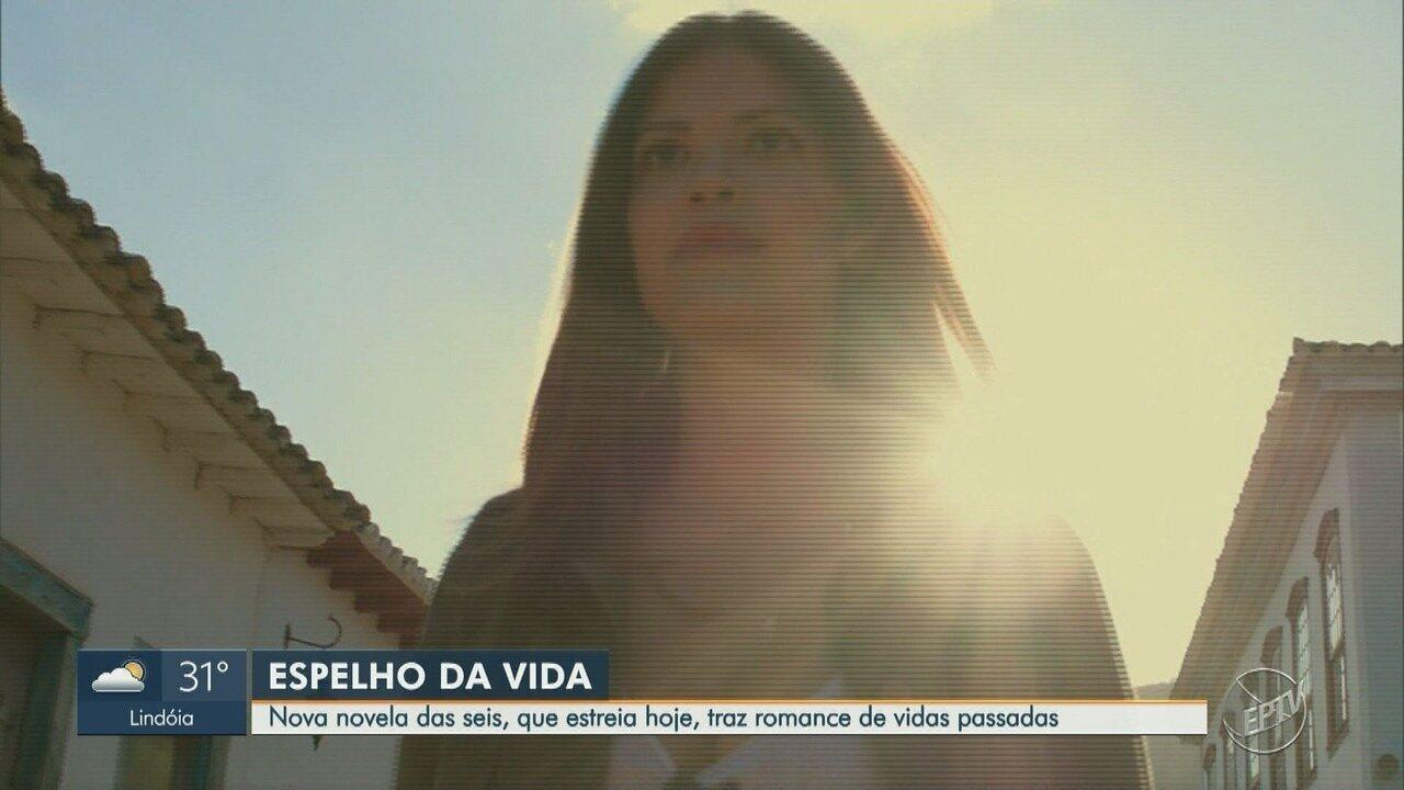'Espelho da Vida': Novela das seis estreia nesta terça e aborda romance de vidas passadas