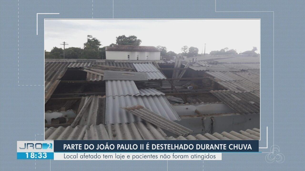 Parte do Hospital João Paulo II é destelhado durante chuva