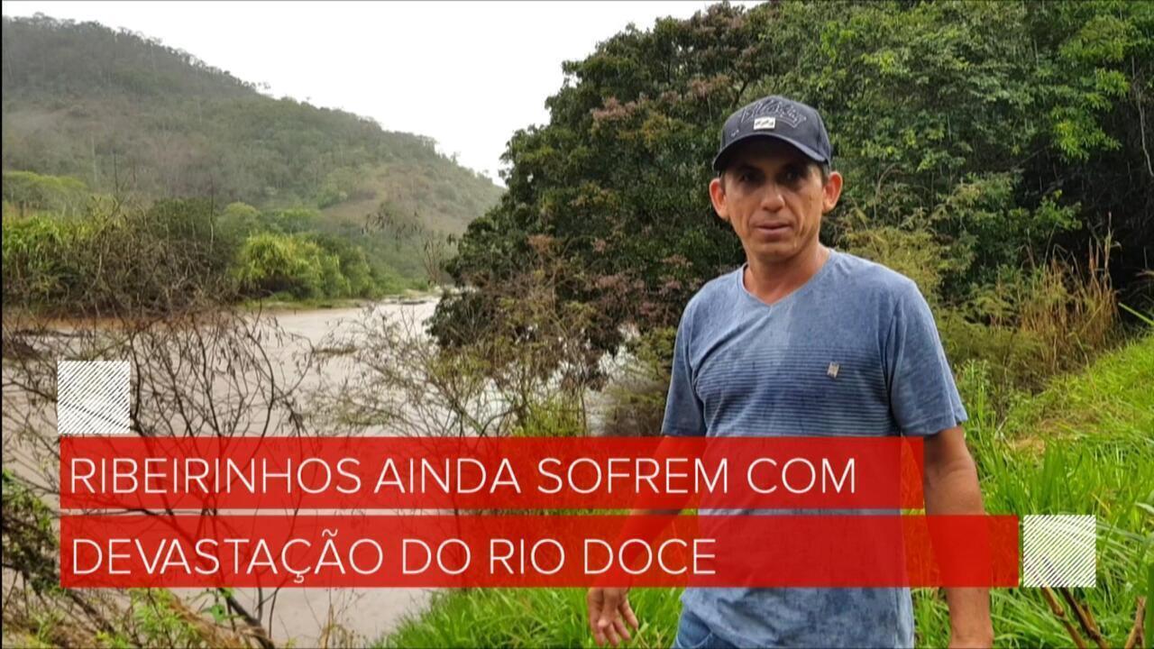 Ribeirinhos ainda sofrem com a destruição do Rio Doce