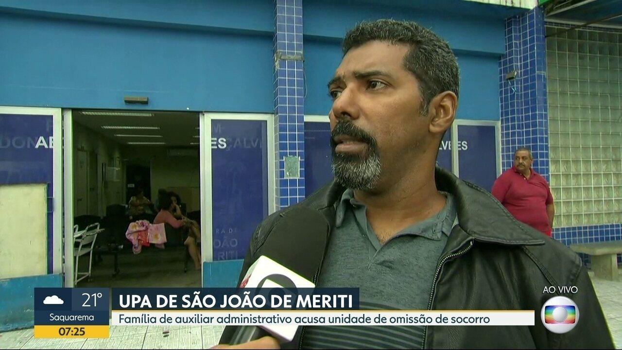 Família acusa UPA de São João de Meriti de omissão de socorro