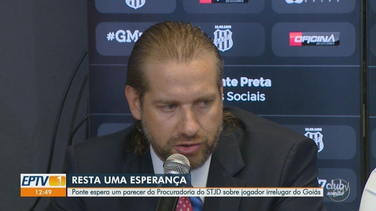 Ponte espera um parecer da Procuradoria do STJD sobre jogador irregular do Goiás