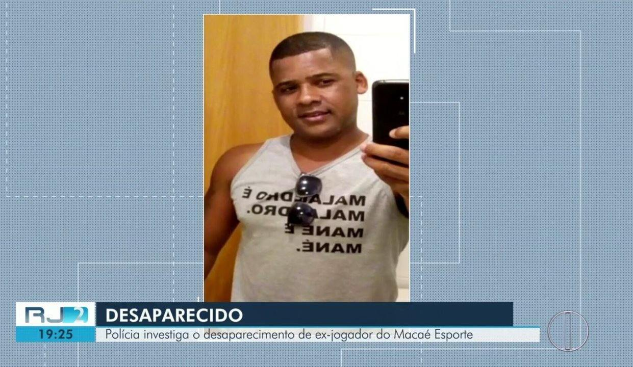 Polícia investiga o desaparecimento de ex-jogador do Macaé Esporte