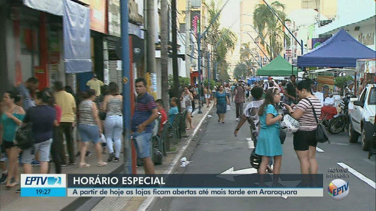 A partir desta quinta as lojas ficam abertas até mais tarde em Araraquara e Rio Claro