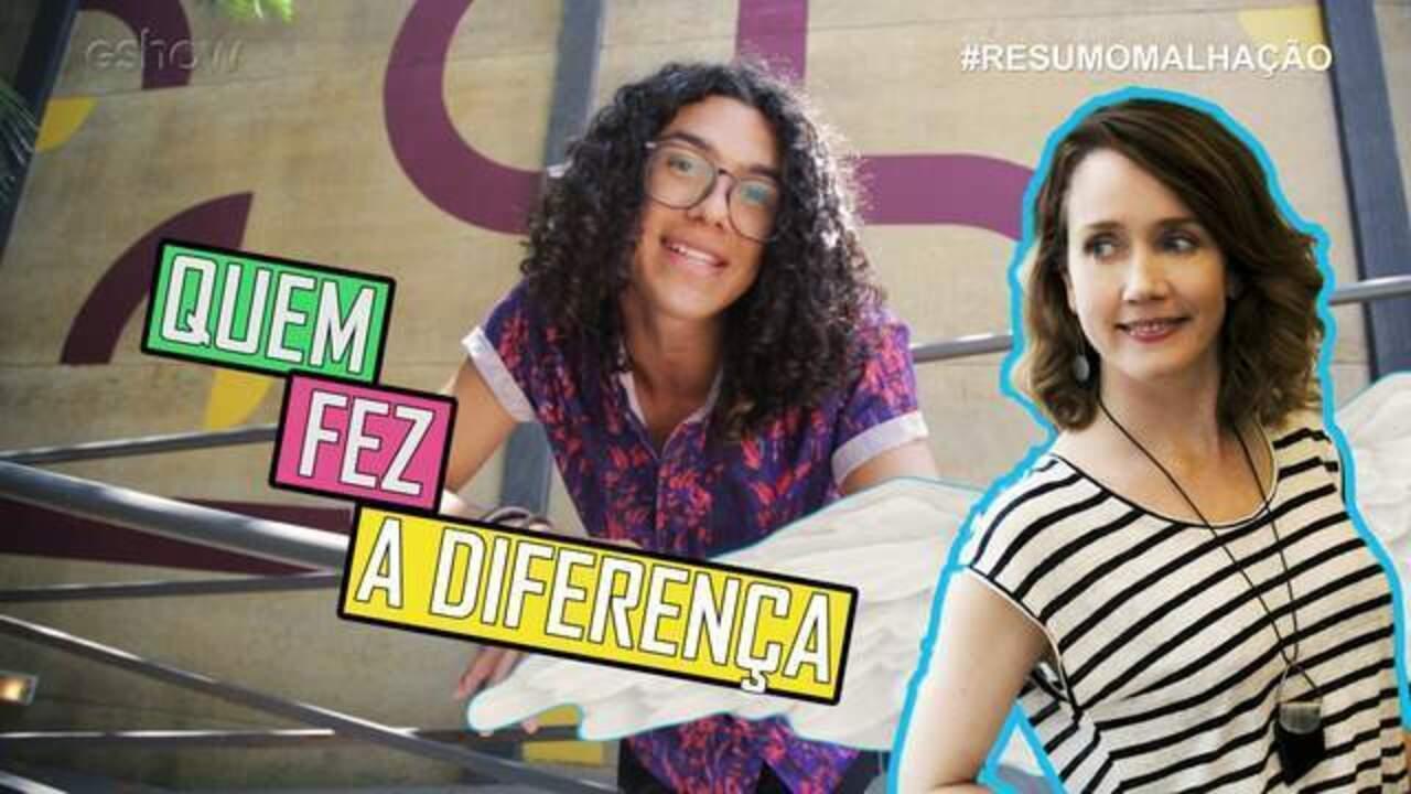 #ResumoMalhação: Quem Fez A Diferença