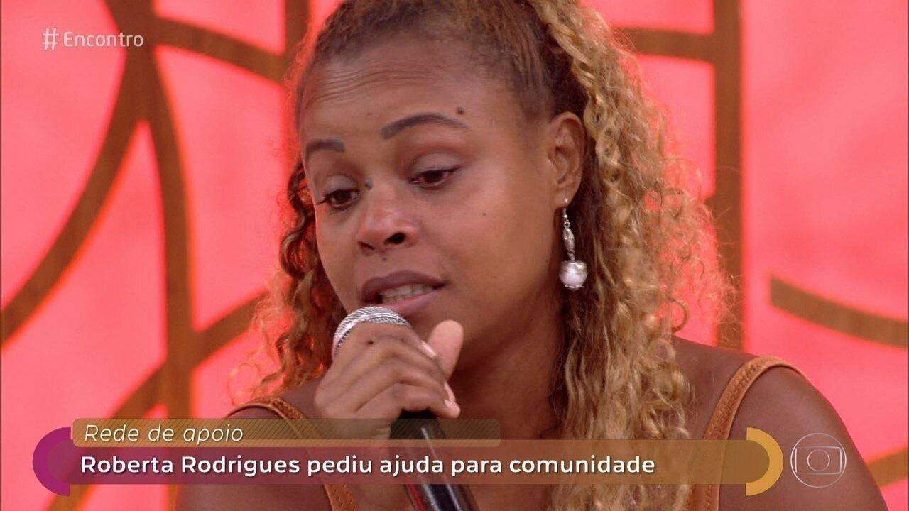 Roberta Rodrigues postou vídeo pedindo ajuda para comunidade no Rio de Janeiro